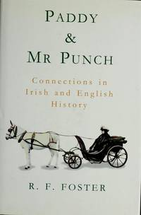 image of Paddy and Mr. Punch: Connections in Irish and English History