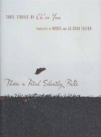 There a Petal Silently Falls : Three Stories by Choe Yun by Choe Yun