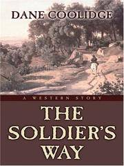 The Soldier's Way: A Western Story