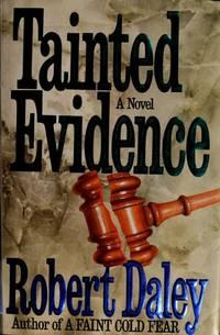 Tainted Evidence: A Novel