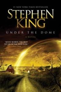 Under the Dome: A Novel by  Stephen King - Paperback - 2010-01-01 - from Ergodebooks and Biblio.com