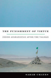 The Punishment of Virtue, Inside Afghanistan After the Taliban