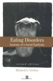 Eating Disorders: Anatomy of a Social Epidemic