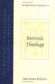 The Westminster Handbook to Patristic Theology (The Westminster Handbooks to Christian Theology)