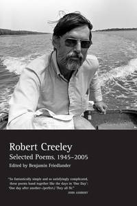 Selected Poems of Robert Creeley, 1945-2005 by  Robert Creeley - Paperback - 2008 - from The Book Women and Biblio.com