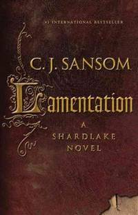 Lamentation (Matthew Shardlake #6)