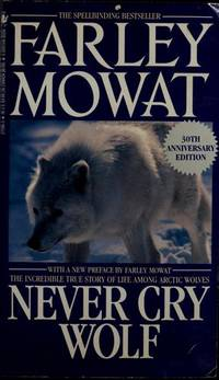 Never Cry Wolf (30th anniversary edition)
