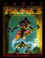GURPS Psionics Fantastic Powers of Mind Over Matter