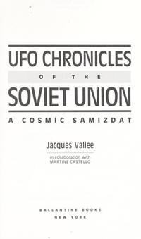image of UFO Chronicles of the Soviet Union: A Cosmic Samizdat