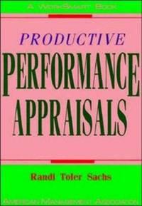 Productive Performance Appraisals (Worksmart Series)