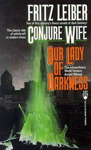 Conjure Wife/Our Lady of Darkness (Tor Doubles)