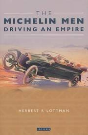 The Michelin Men : Driving an Empire