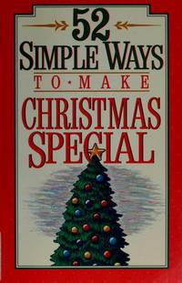 52 Simple Ways to Make Christmas Special