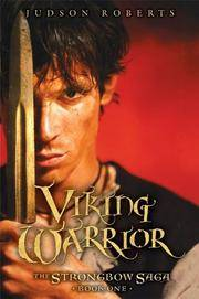 Viking Warrior (The Strongbow Saga, Book 1)