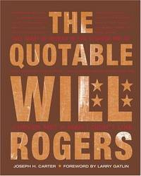 The Quotable Will Rogers  - Signed