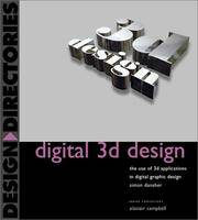 Digital 3D Design: The Use of 3D Applications in Digital Graphic Design