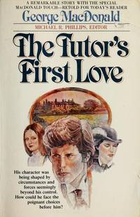 The Tutor's First Love (MacDonald / Phillips series)