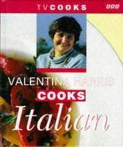 Valentina Harris Cooks Italian (TV Cooks)
