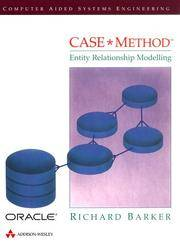 CASE*Method Entity Relationship Modelling (Computer Aided Software Engineering)