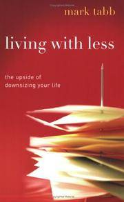 Living with Less: The Upside of Downsizing Your Life