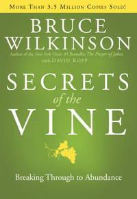 image of Secrets of the Vine: Breaking Through to Abundance