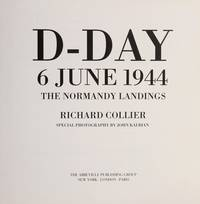 D-Day; 6 June 1944; The Normandy Landings