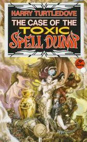 *Signed* The Case of the Toxic Spell Dump
