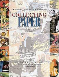 Collecting Paper, a Collector's Identification & Value Guide