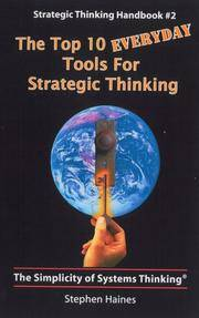 The Top 10 Everyday Tools for Strategic Thinking-Strategic Thinking Handbook #2
