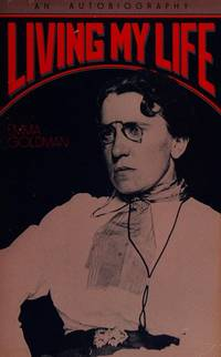 image of Living My Life: An Autobiography of Emma Goldman