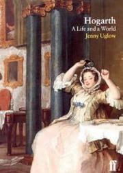 Hogarth: A Life and a World