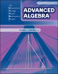UCSMP Advanced Algebra, Teaching Resources: Volume 1, Chapters 1-6