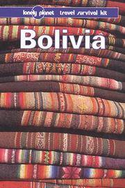 Lonely Planet Bolivia: A Travel Survival Kit (3rd ed)