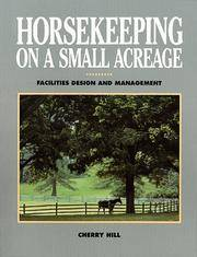 Horsekeeping on a Small Acreage: Facilities Design and Management by  Cherry Hill - Paperback - from PACIFIC COAST BOOK SELLERS and Biblio.com