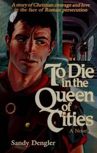 To Die In the Queen Of Cities
