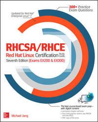 RHCSA/RHCE Red Hat Linux Certification Study Guide, Seventh Edition  (RHCSA/RHCE Red Hat...