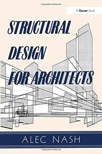 Structural Design for Archtects
