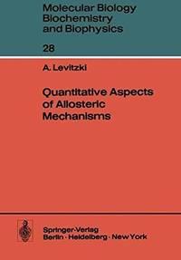 Quantitative Aspects of Allosteric Mechanisms.
