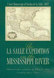 The La Salle Expedition on the Mississippi River  A Lost Manuscript of  Nicolas de La Salle
