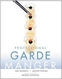 Professional Garde Manger: A Comprehensive Guide to Cold Food Preparation