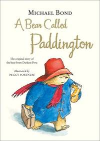 A Bear Called Paddington 50th Anniversary Edition