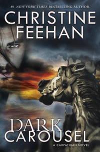 Dark Carousel : A Carpathian Novel
