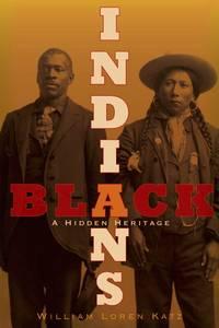 Black Indians:  A Hidden Heritage.