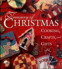 Treasury of Christmas cooking, crafts, and gifts