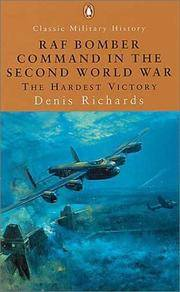 RAF Bomber Command in the Second World War (Penguin Classic Military History S.): The Hardest...