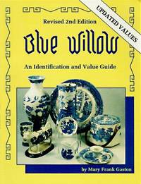 BLUE WILLOW: An Identification and Value Guide
