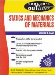 Schaum's Outline Of Statics and Mechanics of Materials 1st Edition