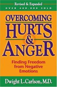 Overcoming Hurts and Anger by  Dwight Carlson - Paperback - 2000 - from Snowball Bookshop (SKU: CC1549PG)