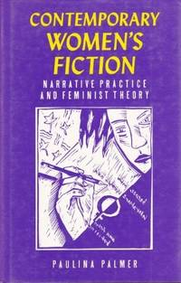 Contemporary Women's Fiction: Narrative Practice and Feminist Theory