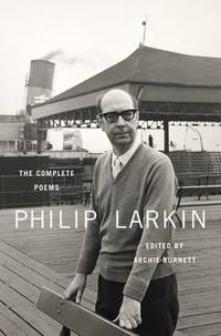 The Complete Poems by  Philip Larkin - Hardcover - 2012 - from B Street Books and Biblio.com